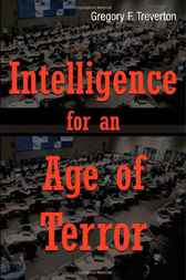 Intelligence for an Age of Terror by Gregory F. Treverton