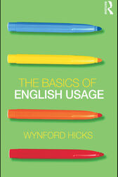 The Basics of English Usage by Wynford Hicks