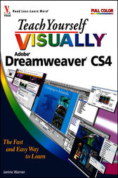 Teach Yourself VISUALLY Dreamweaver CS4 by Janine Warner