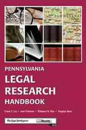 Pennsylvania Legal Research Handbook by Frank Liu