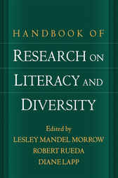 Handbook of Research on Literacy and Diversity by Lesley Mandel Morrow