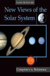 New Views of the Solar System by Encyclopaedia Britannica Inc
