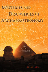 Mysteries and Discoveries of Archaeoastronomy by Giulio Magli