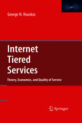 Internet Tiered Services by George N. Rouskas