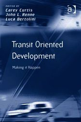 Transit Oriented Development by Carey Curtis