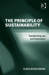 The Principle of Sustainability by Klaus Bosselmann