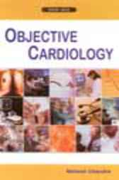Objective Cardiology by Mahesh Chandra