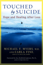 Touched by Suicide by Michael F. Myers