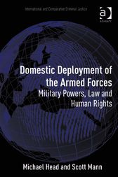 Domestic Deployment of the Armed Forces by Scott Mann