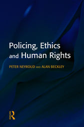 Policing, Ethics and Human Rights by Peter Neyroud
