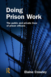 Doing Prison Work by Elaine M Crawley