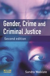 Gender, Crime Criminal Justice by Sandra L. Walklate
