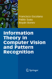 Information Theory in Computer Vision and Pattern Recognition by Alan L. Yuille
