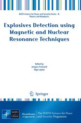 Explosives Detection using Magnetic and Nuclear Resonance Techniques by Jacques Fraissard