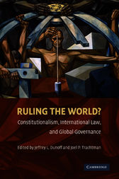 Ruling the World? by Jeffrey L. Dunoff