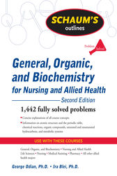 Schaum's Outline of General, Organic, and Biochemistry for Nursing and Allied Health