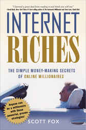 Internet Riches by Scott FOX