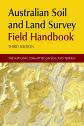 Australian Soil and Land Survey Field Handbook by National Committee on Soil and Terrain