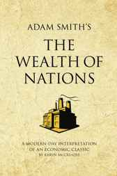 Adam Smith's The Wealth of Nations by Karen McCreadie