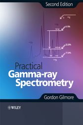 Practical Gamma-ray Spectroscopy by Gordon Gilmore