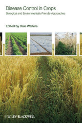 Disease Control in Crops by Dale Walters