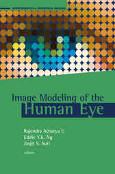 Image Modeling of the Human Eye by Rajendra Acharya