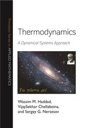 Thermodynamics: A Dynamical Systems Approach by Wassim M. Haddad