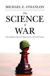The Science of War by Michael E. O'Hanlon