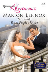 Betrothed: To the People's Prince by Marion Lennox