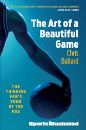 The Art of a Beautiful Game by Chris Ballard