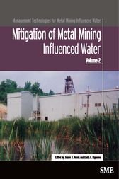Mitigation of Metal Mining Influenced Water by James J. Gusek