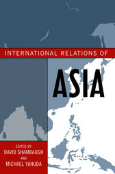 International Relations of Asia by David Shambaugh