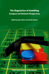 The Regulation of Gambling by Cyrille J.C.F. Fijnaut