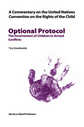 A Commentary on the United Nations Convention on the Rights of the Child,  Optional Protocol 1 by Tiny Vandewiele