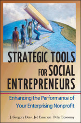 Strategic Tools for Social Entrepreneurs by J. Gregory Dees