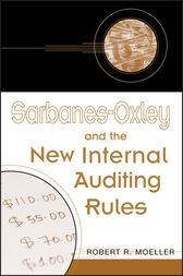 Sarbanes-Oxley and the New Internal Auditing Rules by Robert R. Moeller