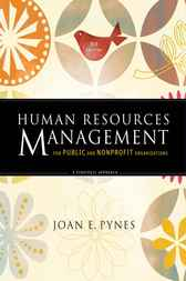 Human Resources Management for Public and Nonprofit Organizations by Joan E. Pynes
