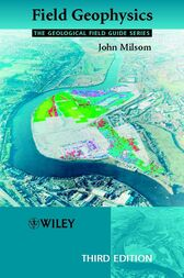 Field Geophysics by John Milsom