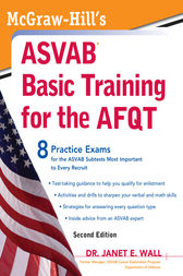 McGraw-Hill's ASVAB Basic Training for the AFQT, Second Edition by Janet E. Wall