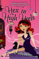 Hex in High Heels by Linda Wisdom