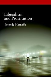 Liberalism and Prostitution by Peter de Marneffe