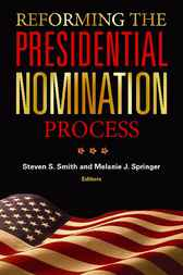 Reforming the Presidential Nomination Process