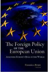 The Foreign Policy of the European Union by Federiga Bindi