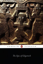 The Epic of Gilgamesh by Anonymous;  N. K. Sandars