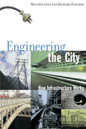 Engineering the City by Matthys Levy
