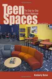 Teen Spaces by Kimberly Bolan