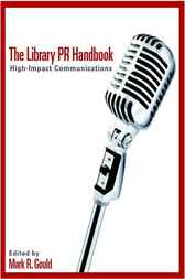 The Library PR Handbook by Mark Gould