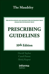 Maudsley Prescribing Guidelines by David Taylor