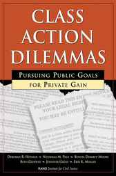 Class Action Dilemmas by Deborah R. Hensler