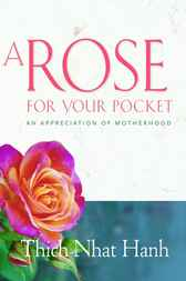 A Rose for Your Pocket by Thich Nhat Hanh
